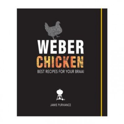 Weber Chicken Best Braai Recipe